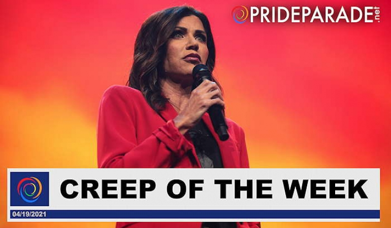 Creep Of The Week: South Dakota Gov. Kristi Noem